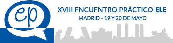 XVIII Encuentro Práctico ELE Madrid